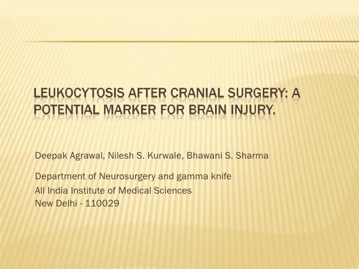 <ul><li>Deepak Agrawal, Nilesh S. Kurwale, Bhawani S. Sharma </li></ul><ul><li>Department of Neurosurgery and gamma knife ...