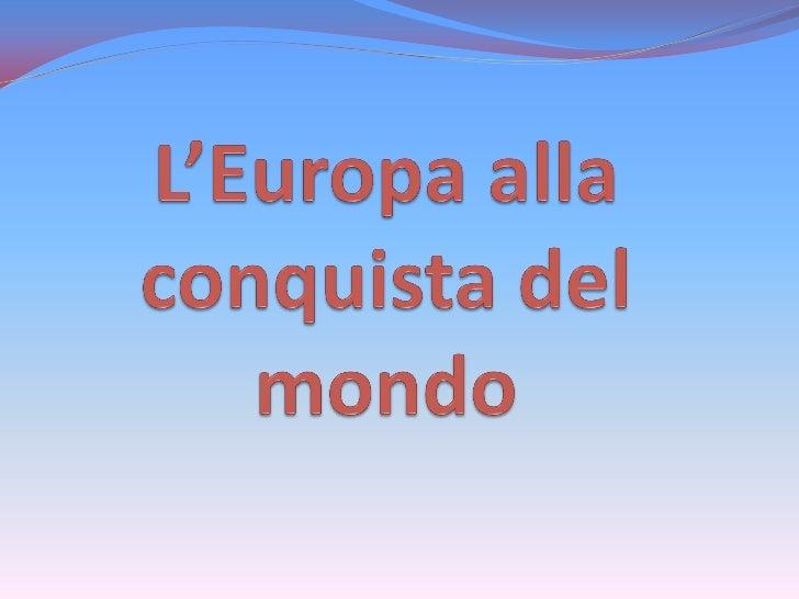 Genova e Venezia, attraverso i nuovi valichi montani o le viedel mare verso nord, aumentarono notevolmente la lorocapacità...