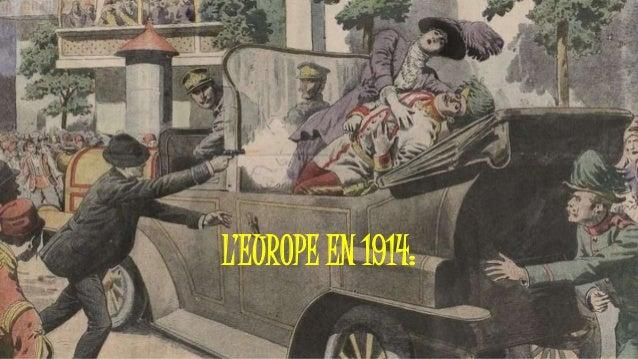 L'EUROPE EN 1914: