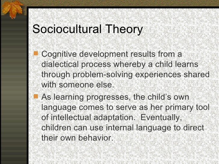 Three underlying themes that unify Vygotsky's complex and far-reaching theory      The importance of culture.       The ce...