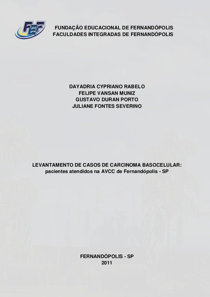 FUNDAÇÃO EDUCACIONAL DE FERNANDÓPOLIS       FACULDADES INTEGRADAS DE FERNANDÓPOLIS             DAYADRIA CYPRIANO RABELO   ...