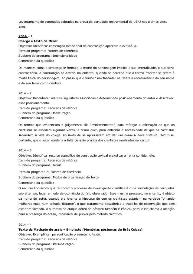 Levantamento de conteúdos cobrados na prova de português instrumental da UERJ nos últimos cinco  anos:  2014 – 1  Charge e...