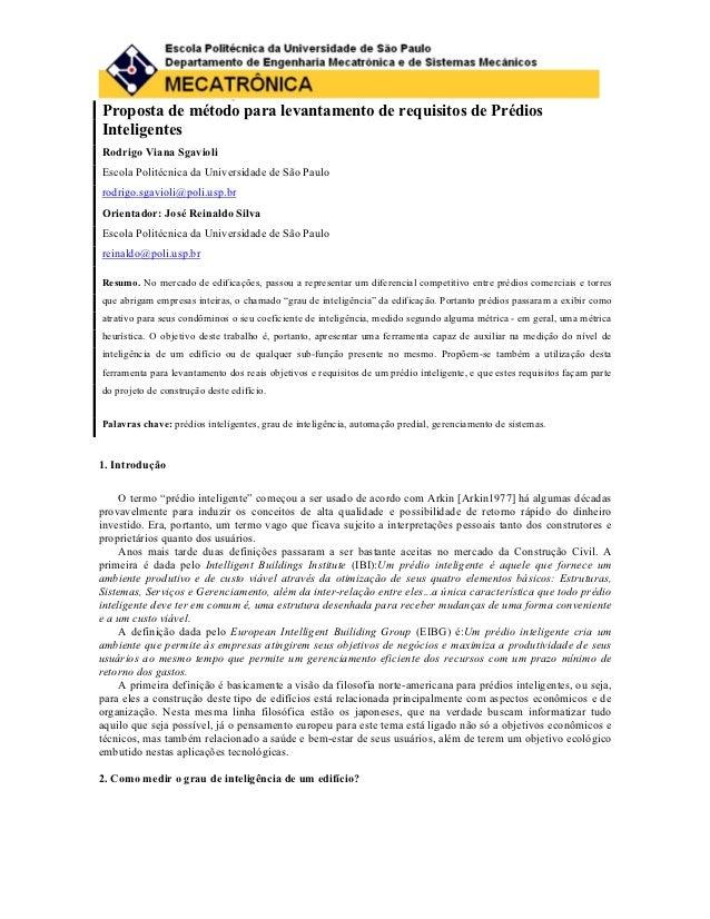 Proposta de método para levantamento de requisitos de PrédiosInteligentesRodrigo Viana SgavioliEscola Politécnica da Unive...