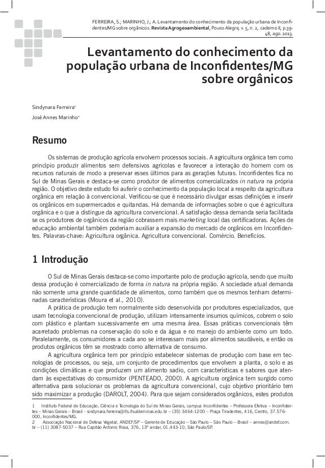 39 Revista Agrogeoambiental - Agosto 2013 FERREIRA, S.; MARINHO, J.; A. Levantamento do conhecimento da população urbana d...