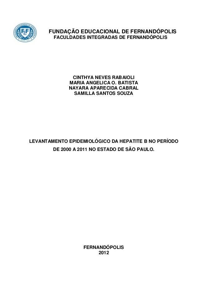 fi   FUNDAÇÃO EDUCACIONAL DE FERNANDÓPOLIS        FACULDADES INTEGRADAS DE FERNANDÓPOLIS              CINTHYA NEVES RABAIO...