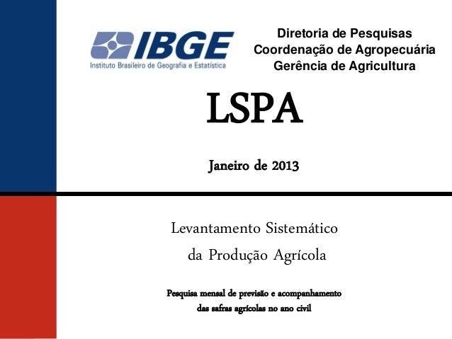 DPE / COAGROLevantamento Sistemático da Produção Agrícola - LSPA                                              Diretoria de...