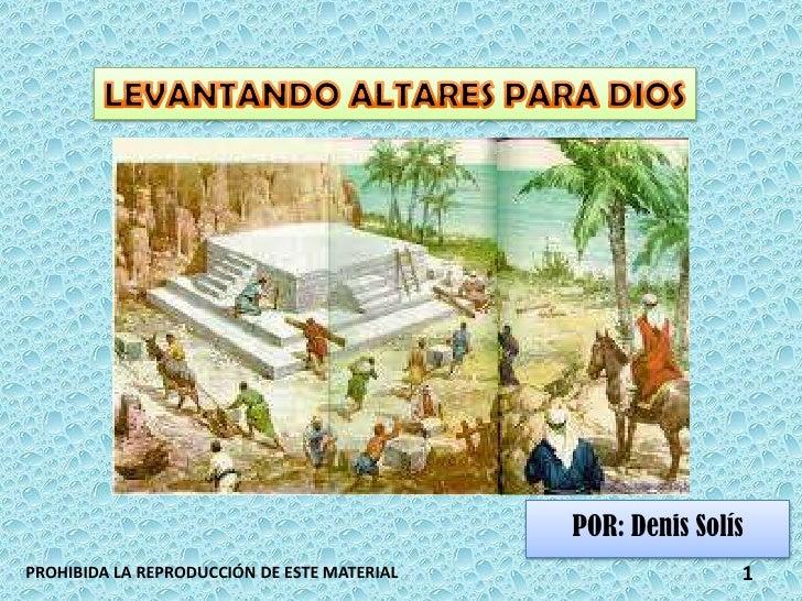 POR: Denis SolísPROHIBIDA LA REPRODUCCIÓN DE ESTE MATERIAL                  1
