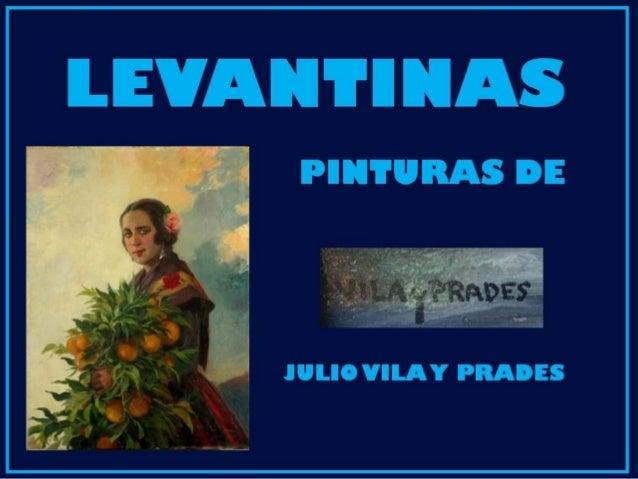 LEVANTINAS Pinturas de JULIO VILA Y PREDES