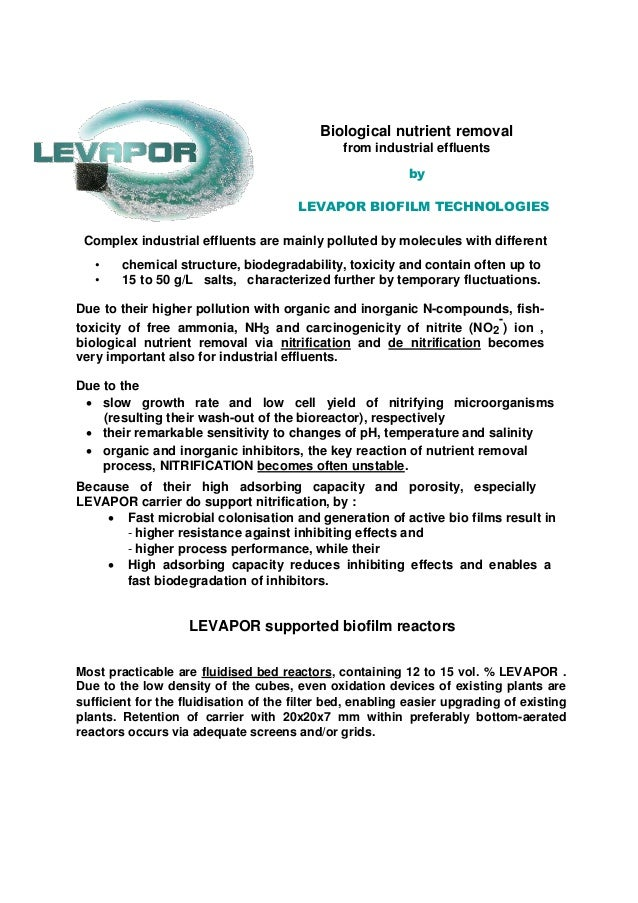 Biological nutrient removal from industrial effluents by LEVAPOR BIOFILM TECHNOLOGIES Complex industrial effluents are mai...