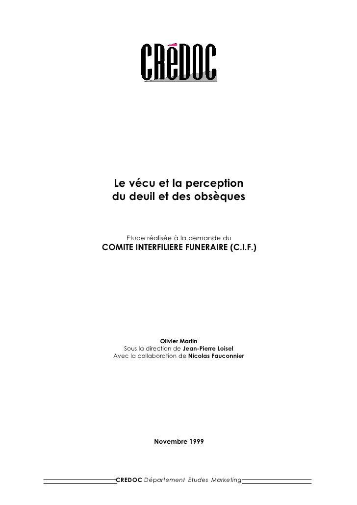 Le vécu et la perception   du deuil et des obsèques         Etude réalisée à la demande du COMITE INTERFILIERE FUNERAIRE (...