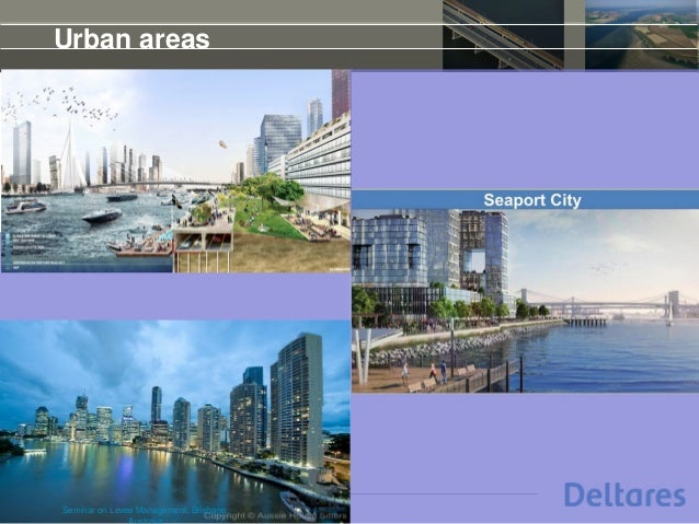 Urban areas 15th of May 2014Seminar on Levee Management, Brisbane,