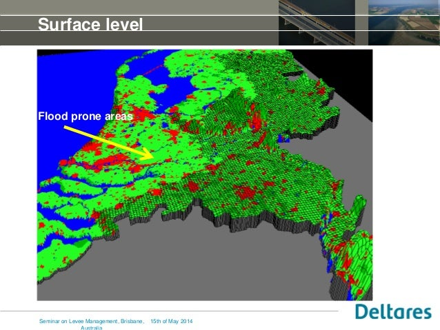 Surface level 15th of May 2014Seminar on Levee Management, Brisbane, Flood prone areas