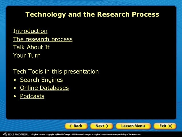 Introduction The research process Talk About It Your Turn Tech Tools in this presentation • Search Engines • Online Databa...