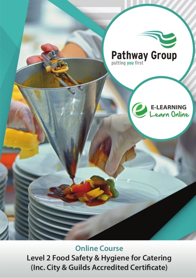 Online Course Level 2 Food Safety & Hygiene for Catering (Inc. City & Guilds Accredited Certificate)