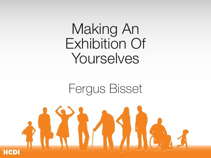 Making An Exhibition Of  Yourselves  Fergus Bisset                    1