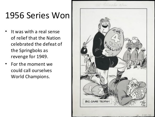 1956 Series Won • It was with a real sense of relief that the Nation celebrated the defeat of the Springboks as revenge fo...