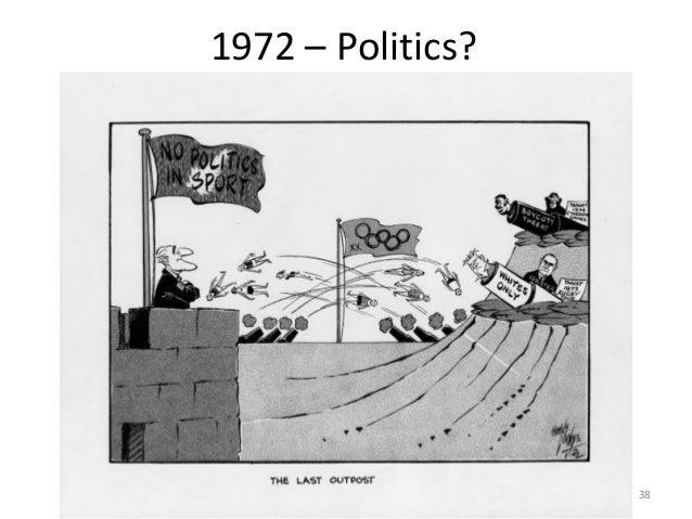 1972 – Politics?  38
