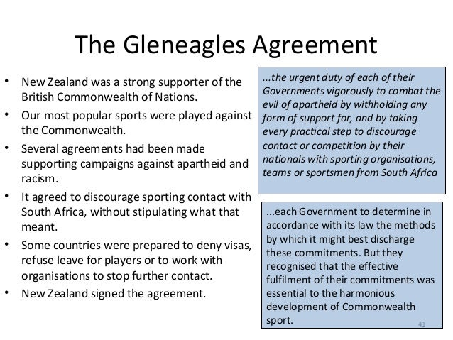 The Gleneagles Agreement • • •  •  •  •  New Zealand was a strong supporter of the British Commonwealth of Nations. Our mo...