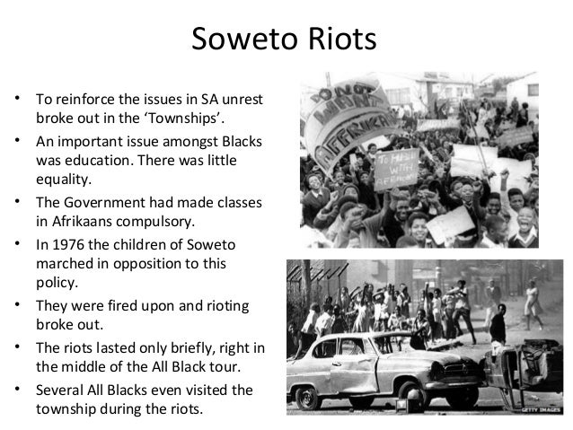 Soweto Riots • To reinforce the issues in SA unrest broke out in the 'Townships'. • An important issue amongst Blacks was ...