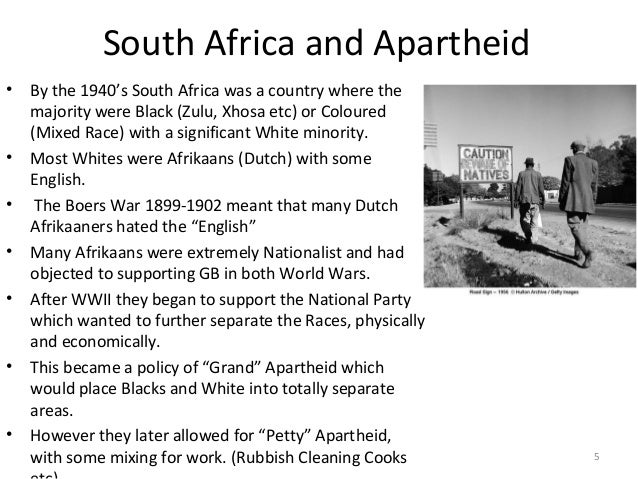 South Africa and Apartheid •  • • • •  •  •  By the 1940's South Africa was a country where the majority were Black (Zulu,...