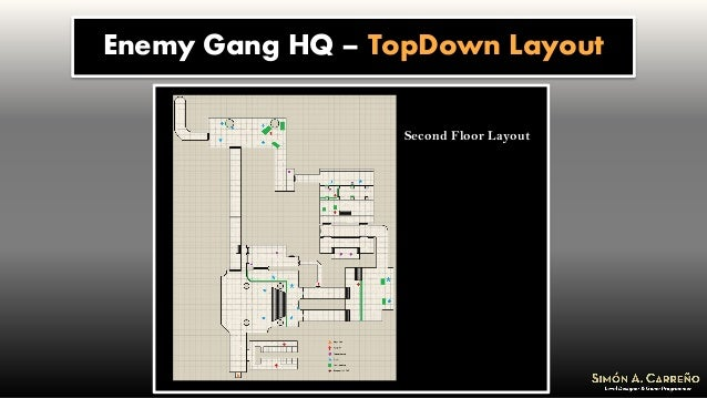 Enemy Gang HQ – TopDown Layout Second Floor Layout