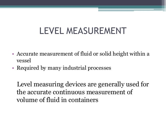 Level Measuring Instruments : Level measuring instruments