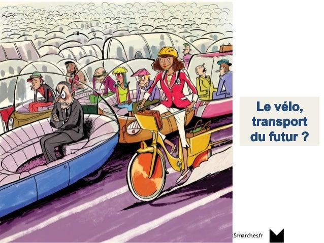 www.15marches.fr Un changement de paradigme ?