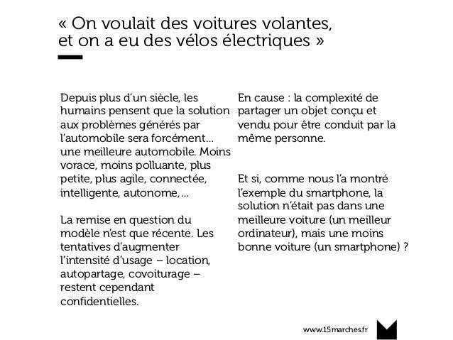 www.15marches.fr « On voulait des voitures volantes, et on a eu des vélos électriques » Depuis plus d'un siècle, les humai...