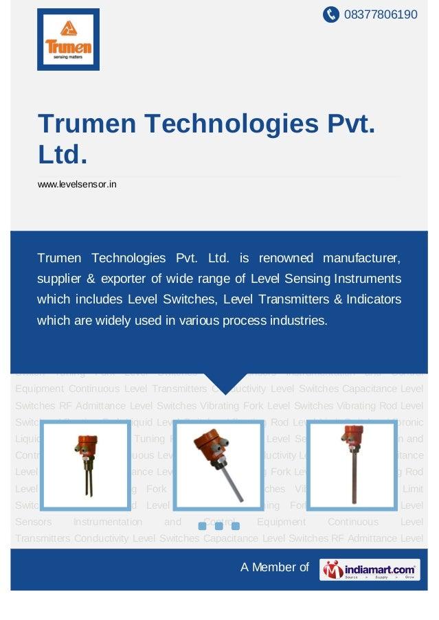 08377806190     Trumen Technologies Pvt.     Ltd.     www.levelsensor.inLevel     Sensors   Instrumentation    and    Cont...