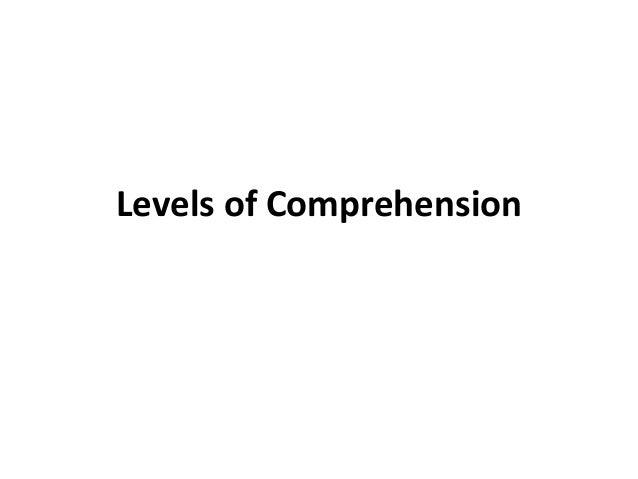Levels of Comprehension