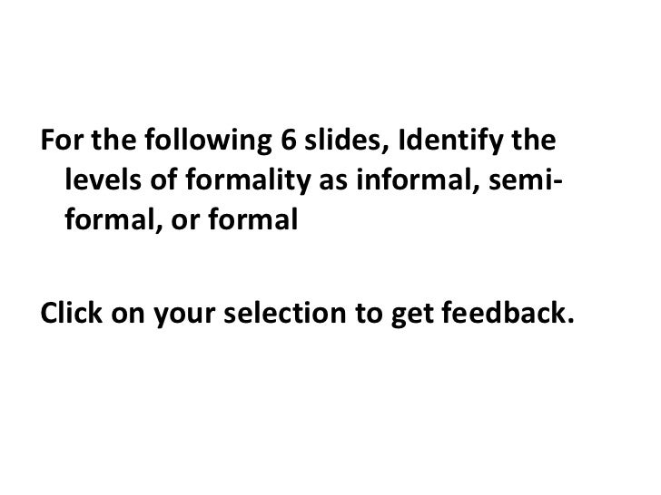 Levels of formality in writing2