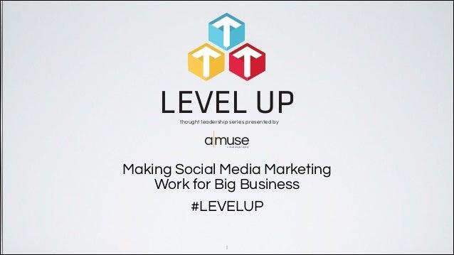 Making Social Media Marketing Work for Big Business