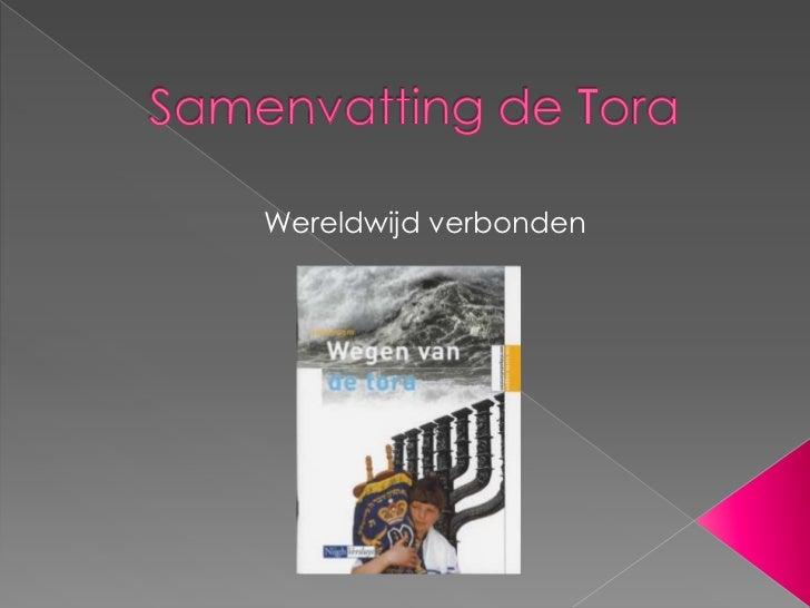 Samenvatting de Tora<br />Wereldwijd verbonden<br />