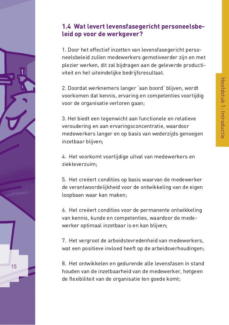 1.4 Wat levert levensfasegericht personeelsbe-     leid op voor de werkgever?     1. Door het effectief inzetten van leven...