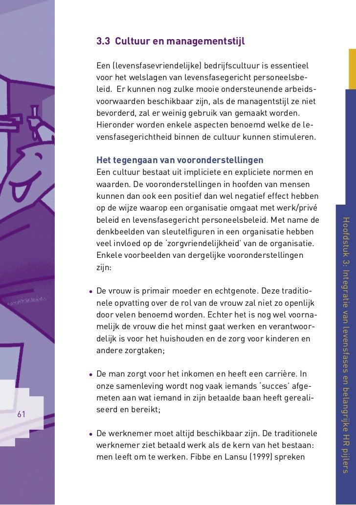 3.3 Cultuur en managementstijl       Een (levensfasevriendelijke) bedrijfscultuur is essentieel       voor het welslagen v...