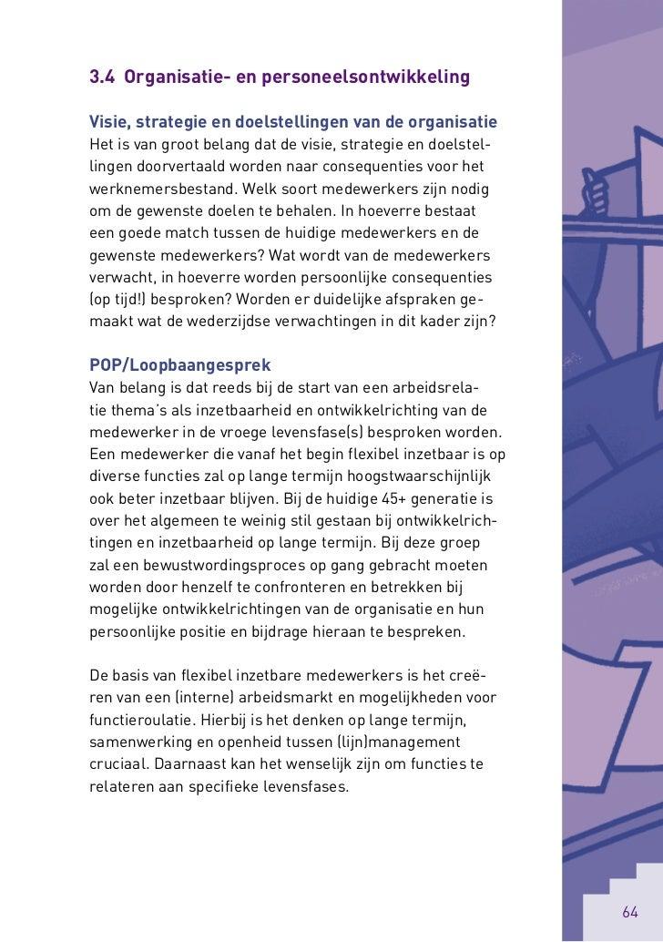 3.4 Organisatie- en personeelsontwikkelingVisie, strategie en doelstellingen van de organisatieHet is van groot belang dat...