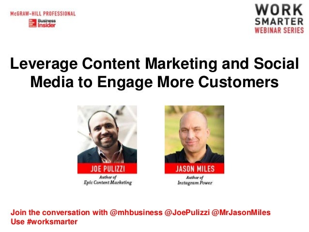 Leverage Content Marketing and Social Media to Engage More Customers  Join the conversation with @mhbusiness @JoePulizzi @...