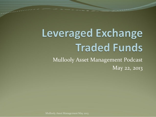 Mullooly Asset Management PodcastMay 22, 2013Mullooly Asset Management May 2013