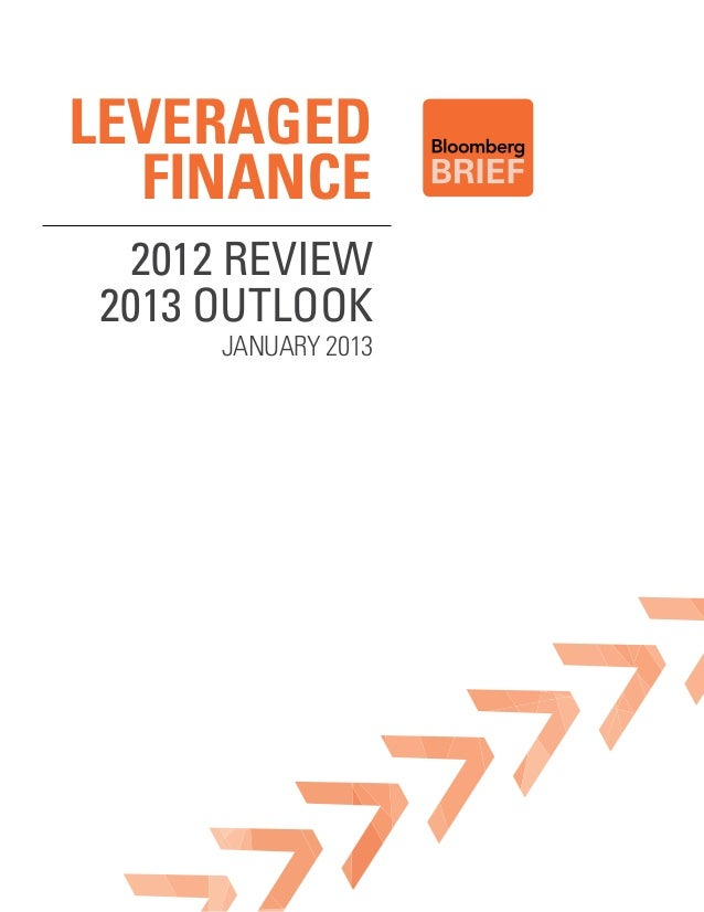 LEVERAGED  FINANCE 2012 Review2013 outlook     January 2013