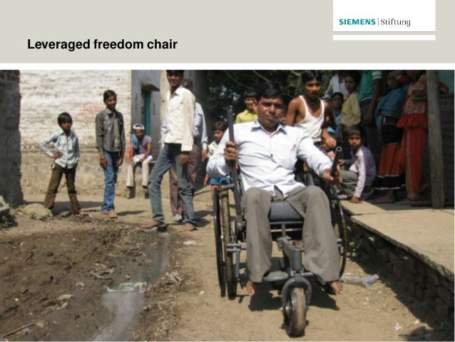 © Siemens Stiftung 2015. Leveraged freedom chair