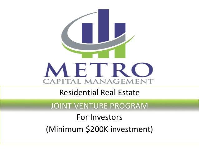 Residential Real Estate For Investors (Minimum $200K investment) JOINT VENTURE PROGRAM