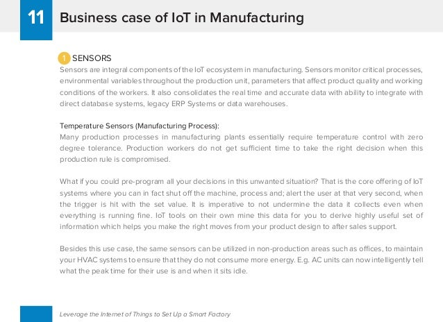 Business case of IoT in Manufacturing11 Leverage the Internet of Things to Set Up a Smart Factory 1 SENSORS Sensors are in...