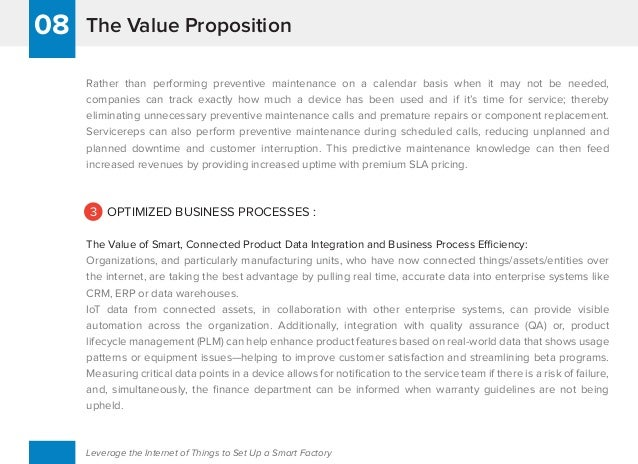 The Value Proposition08 Leverage the Internet of Things to Set Up a Smart Factory Rather than performing preventive mainte...