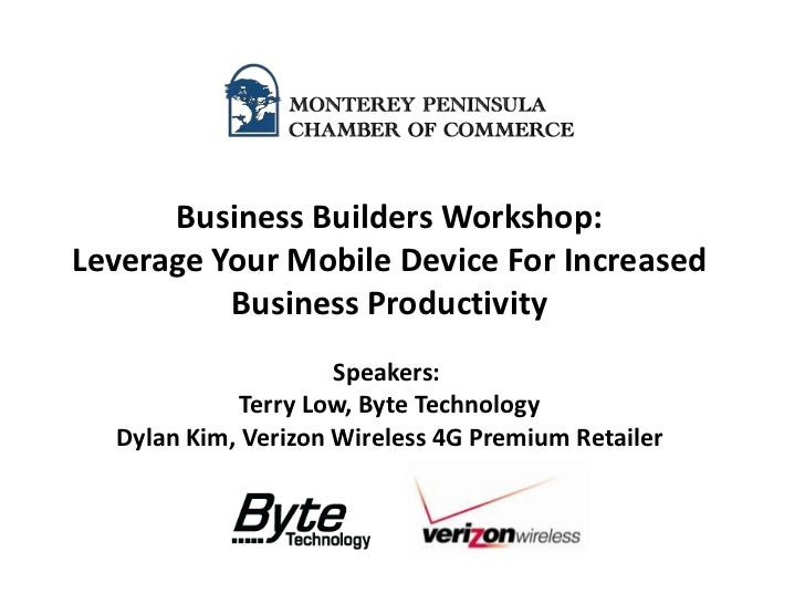 Business Builders Workshop:Leverage Your Mobile Device For Increased          Business Productivity                     Sp...