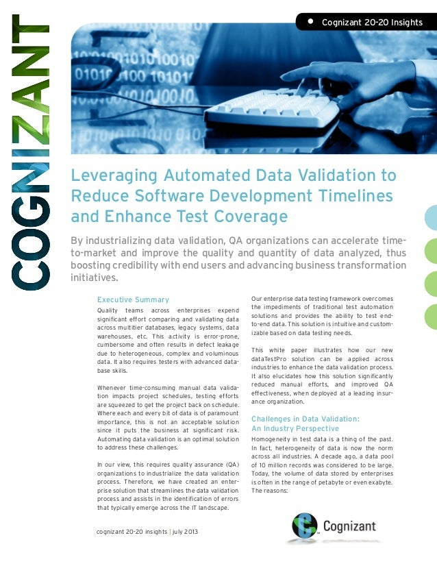 Leveraging Automated Data Validation to Reduce Software Development Timelines and Enhance Test Coverage By industrializing...