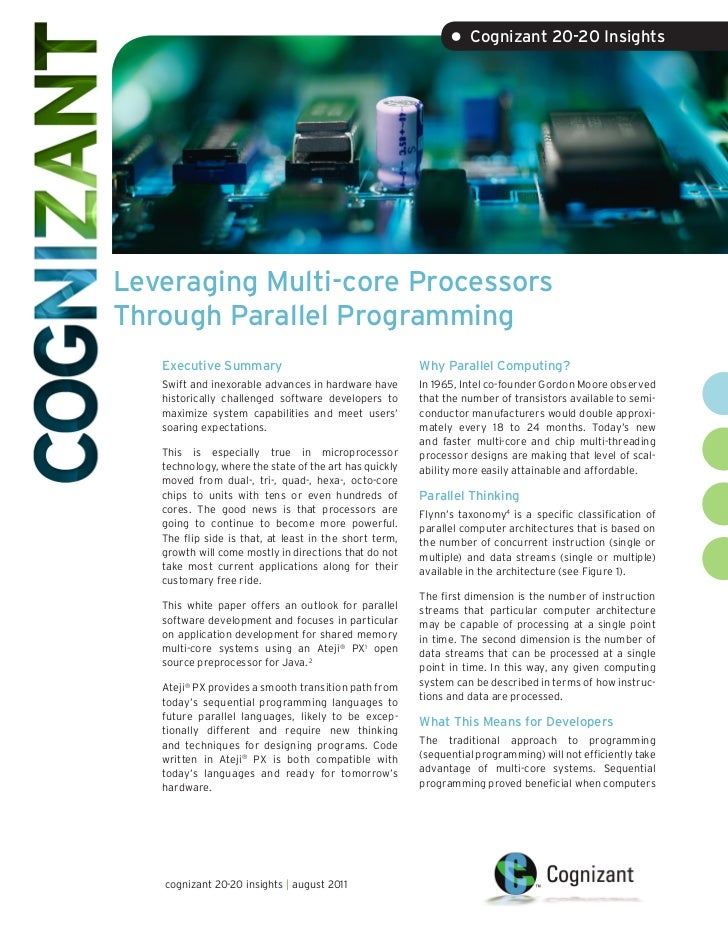 • Cognizant 20-20 InsightsLeveraging Multi-core ProcessorsThrough Parallel Programming   Executive Summary                ...