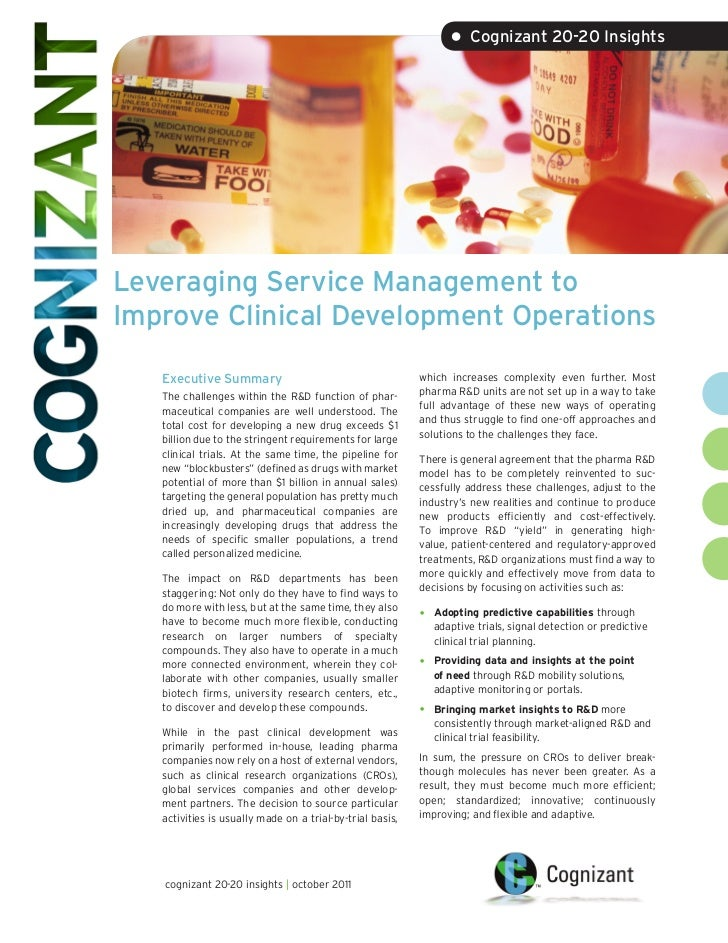 • Cognizant 20-20 InsightsLeveraging Service Management toImprove Clinical Development Operations   Executive Summary     ...