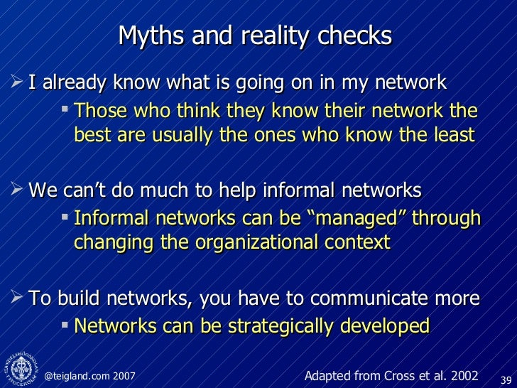 Myths and reality checks <ul><li>I already know what is going on in my network  </li></ul><ul><ul><ul><li>Those who think ...