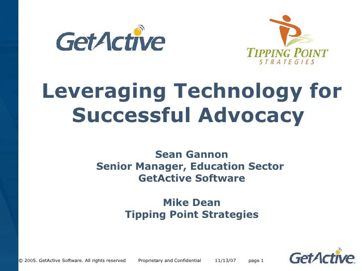Leveraging Technology for             Successful Advocacy                                             Sean Gannon         ...