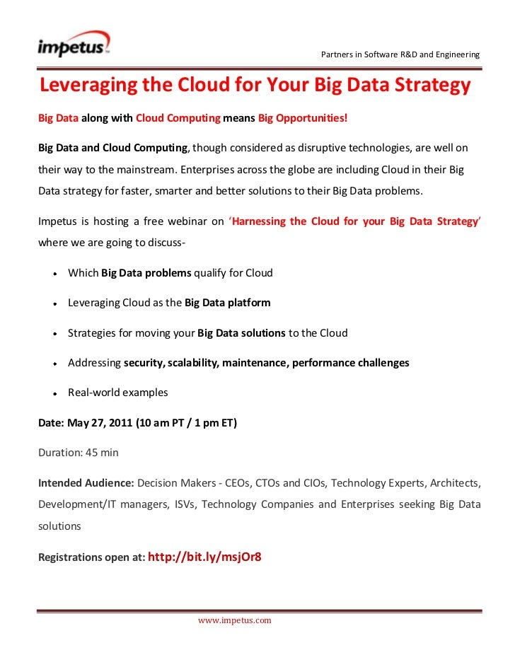 Leveraging the Cloud for Your Big Data Strategy<br />Big Data along with Cloud Computing means Big Opportunities!<br />Bi...